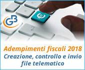 Adempimenti fiscali 2018: creazione, controllo e invio file telematico