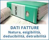 Dati Fatture: compilazione campi natura, esigibilità, deducibilità e detraibilità