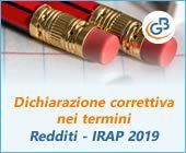 Dichiarazione correttiva nei termini: invio nel modello Redditi e IRAP 2019