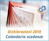 Dichiarazioni 2018: calendario delle nuove scadenze di presentazione