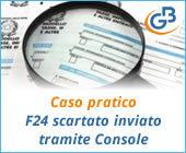 Caso pratico: gestione F24 scartato inviato tramite Console