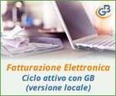 Fatturazione Elettronica: gestione ciclo attivo con GB (versione locale)