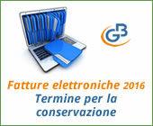 Fatture elettroniche 2016: termine per la conservazione