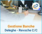 Gestione Banche e gestione Deleghe - Revoche all'utilizzo del conto corrente