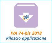 Modello IVA 74-BIS 2018: rilascio applicazione