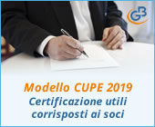 Modello CUPE 2019: Certificazione utili corrisposti ai soci