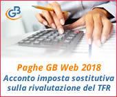 Paghe GB Web 2018: Acconto imposta sostitutiva sulla rivalutazione del TFR
