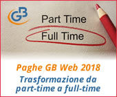 Paghe GB Web 2018: Trasformazione da part-time a full-time