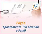 Paghe 2019: spostamento TFR azienda a Fondi