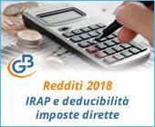 Redditi 2018: IRAP e deducibilità ai fini delle imposte dirette