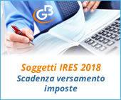 Soggetti IRES 2018: scadenza versamento imposte