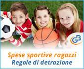 Spese sportive ragazzi 2018: regole di detrazione