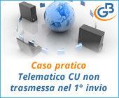 Caso pratico: nuovo file telematico CU non trasmessa nel primo invio