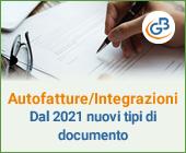 Autofatture/Integrazioni: dal 2021 nuovi tipi documento