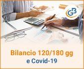 Bilancio entro 120 o 180 giorni e Covid-19 (Parte I)