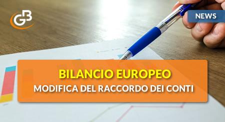 News - Bilancio Europeo 2019: modifica del raccordo dei conti