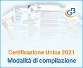 Certificazione Unica 2021: modalità di compilazione