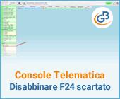 Come disabbinare dalla Console un F24 scartato: caso pratico