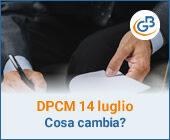 Cosa cambia con il DPCM 14 luglio?