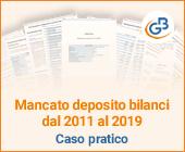 Mancato deposito bilanci dal 2011 al 2019: caso pratico