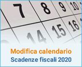 Modifica calendario scadenze fiscali 2020