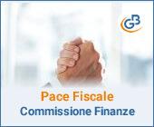 Pace Fiscale: quali proposte allo studio della Commissione Finanze?