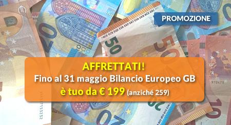 AFFRETTATI! Fino al 31 maggio Bilancio Europeo GB è tuo da € 199 (anziché 259)