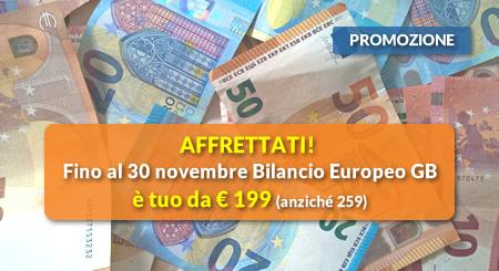 AFFRETTATI! Fino al 30 novembre Bilancio Europeo GB è tuo da € 199 (anziché 259)