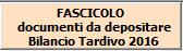 Fascicolo Bilancio Tardivo 2016