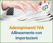Riepilogo adempimenti Iva: allineamento con importazioni