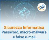 Sicurezza informatica: Password in vendita, macro-malware e false e-mail dall'Agenzia